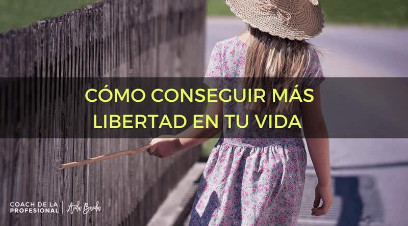 Quieres-tener-más-libertad-en-tu-vida